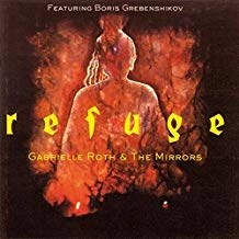 Gabrielle Roth & The Mirrors – Refuge