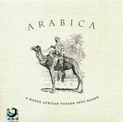 Arabica – A North African Voyage Into Sound