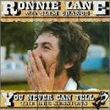 Ronnie Lane – You Never Can Tell (2 CDs)