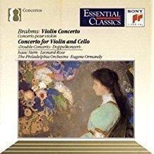 Brahms – Violin Concerto; Double Concerto (Essential Classics) – Eugene Ormandy