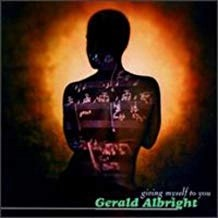 Gerald Albright – Giving Myself To You