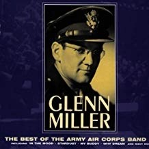 Glenn Miller – Best of Army Air Corps Band