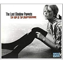 The Last Shadow Puppets – The Age of Understatement