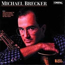 Michael Brecker – Michael Brecker
