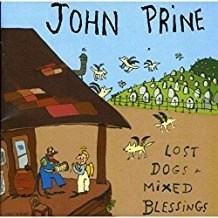 John Prine – Lost Dogs and Mixed Blessings