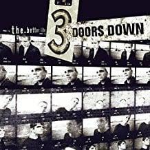 3 Doors Down – The Better Life