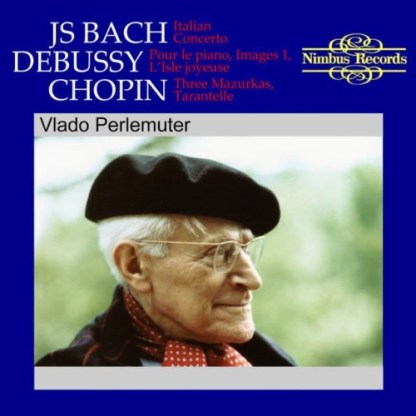 Bach – Debussy – Chopin Piano Works – Vlado Perlemuter
