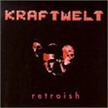 Kraftwelt – Retroish