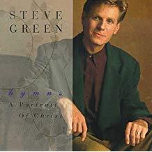Steve Green – Hymns: A Portrait Of Christ