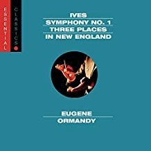 Ives – Symphony No. 1 – Three Places in New England – Eugene Ormandy