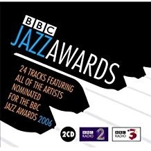 BBC Jazz Awards 2006 – Various Artists (2 CDs)