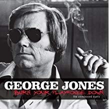 George Jones – Burn Your Playhouse Down – The Unreleased Duets