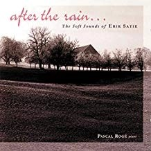 After The Rain – The Soft Sounds of Erik Satie