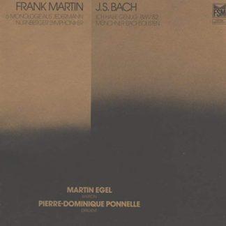 Frank Martin – J.S. Bach – Martin Egel