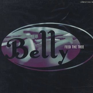 Belly – Feed The Tree 4T EP