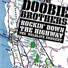 The Doobie Brothers – Rockin' Down the Highway the Wildlife Concert (2 CDs)