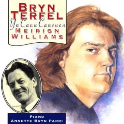Bryn Terfel – The Songs Of Meirion Williams
