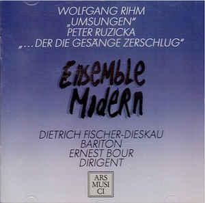 Rihm – Umsungen, Ruzicka – Der Die Gesange Zerschulg – Dietrich Fischer-Dieskau