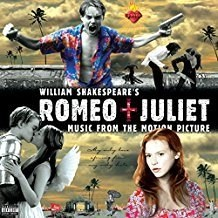 William Shakespeare's Romeo and Juliet – Music From The Motion Picture