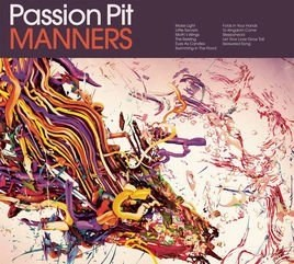 Passion Pit – Manners