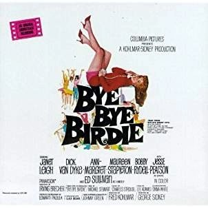 Bye Bye Birdie – An Original Soundtrack Recording (1963 Film)