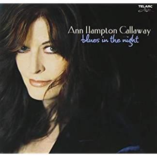 Ann Hampton Callaway – Blues In The Night