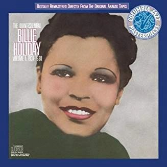 Billie Holiday – The Quintessential Billie Holiday, Vol.5: 1937-1938