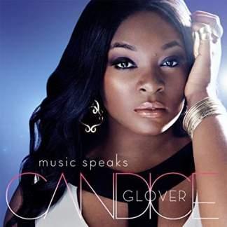 Candice Glover – Music Speaks