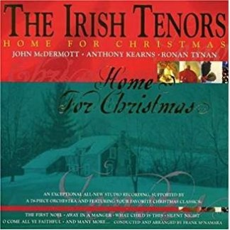 The Irish Tenors – Home for Christmas