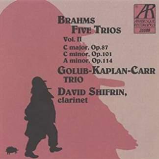 Brahms – Five Trios, Volume II – Golub-Kaplan-Carr