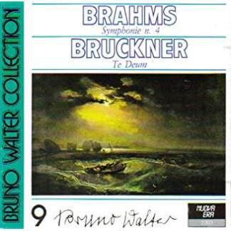 Bruno Walter Collection 9 – Brahms Symphonie 4; Bruckner Te Deum