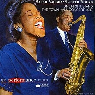 Sarah Vaughan and Lester Young – One Night Stand
