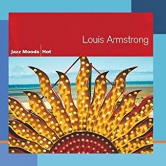 Louis Armstrong – Jazz Moods – Hot
