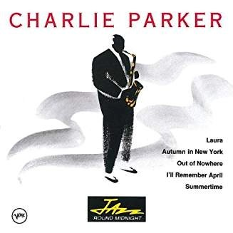 Charlie Parker – Jazz 'Round Midnight