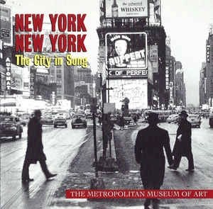 New York, New York – The City In Song