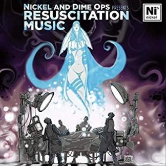 Nickel and Dime Ops – Resuscitation Music