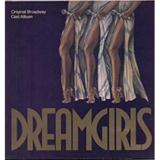 Dreamgirls – Original Broadway Cast Album