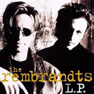 The Rembrandts – L.P.