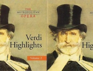 The Metropolitan Opera's Verdi Highlights Volume 1 & 2 (2 CDs)