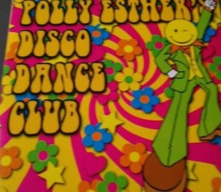 Polly Esther's Disco Dance Club (Click for track listing)