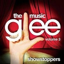 Glee – The Music Volume 3 – Showstoppers (Click for track listing)