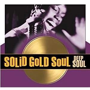Solid Gold Soul – Deep Soul (As Seen on TV!) 22 Tracks (Time Life) SS (Click for track listing)