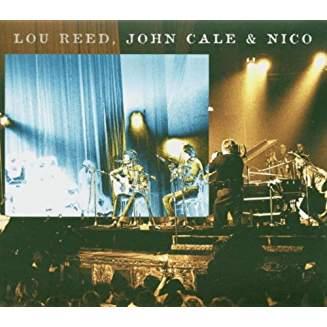 Lou Reed and John Cale & Nico – Bataclan 72
