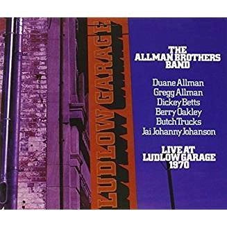 The Allman Brothers Band – Live At Ludlow Garage 1970 (2 CDs)