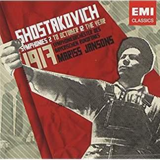 Shostakovich Symphonies, Nos 2 & 12 – Mariss Jansons