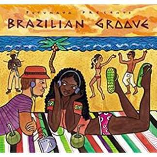 Brazilian Groove – Putumayo Presents