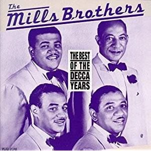 The Mills Brothers – The Best Of The Decca Years