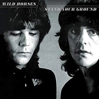 Wild Horses – Stand Your Ground