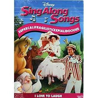 Sing-Along Songs – Supercalifragilisticexpialidocious – I Love to Laugh FS