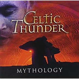 Celtic Thunder – Mythology